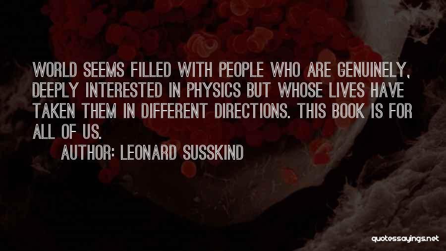 Leonard Susskind Quotes 630610