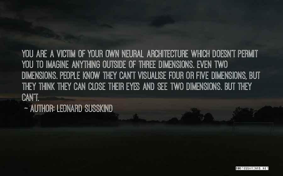 Leonard Susskind Quotes 705102