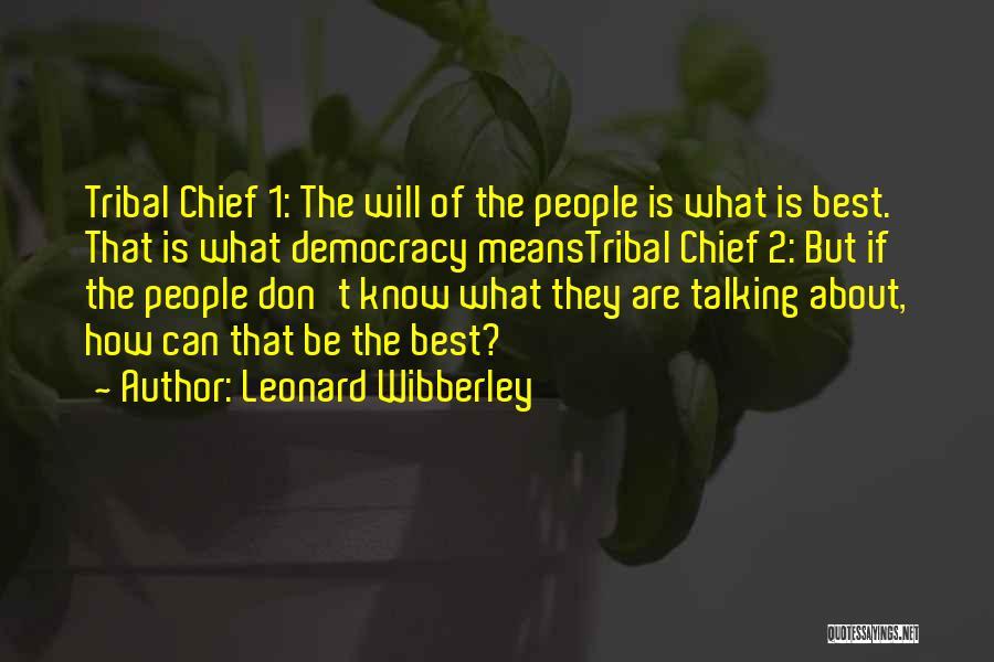 Leonard Wibberley Quotes 1032229