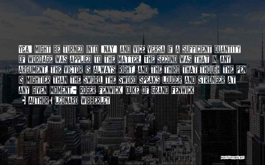 Leonard Wibberley Quotes 1268754