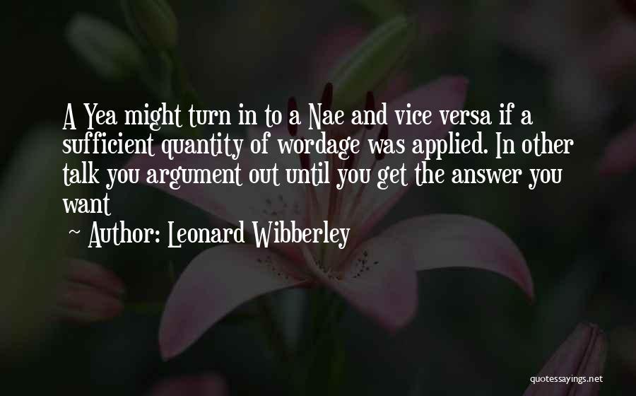 Leonard Wibberley Quotes 1680670
