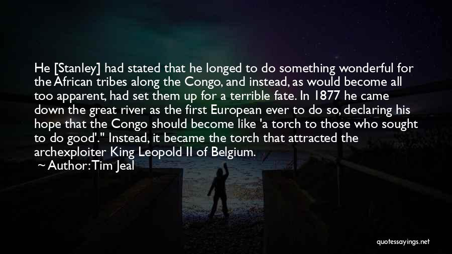 Leopold Ii Belgium Quotes By Tim Jeal