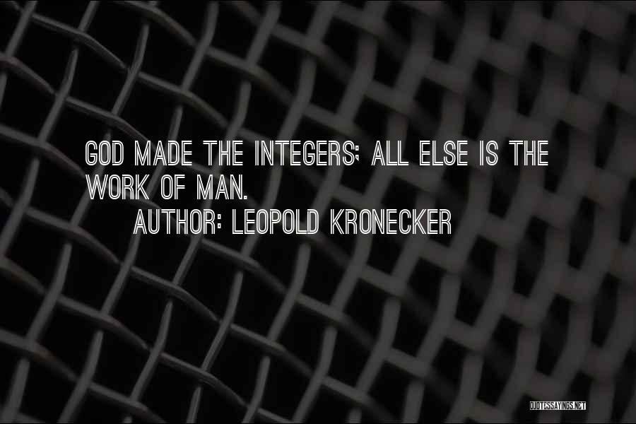 Leopold Kronecker Quotes 937095
