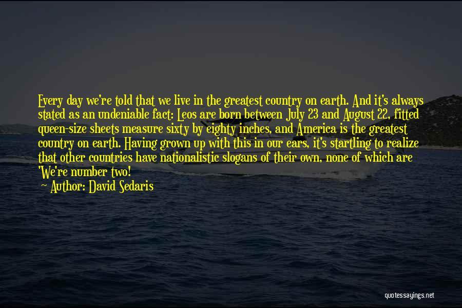 Leos Quotes By David Sedaris