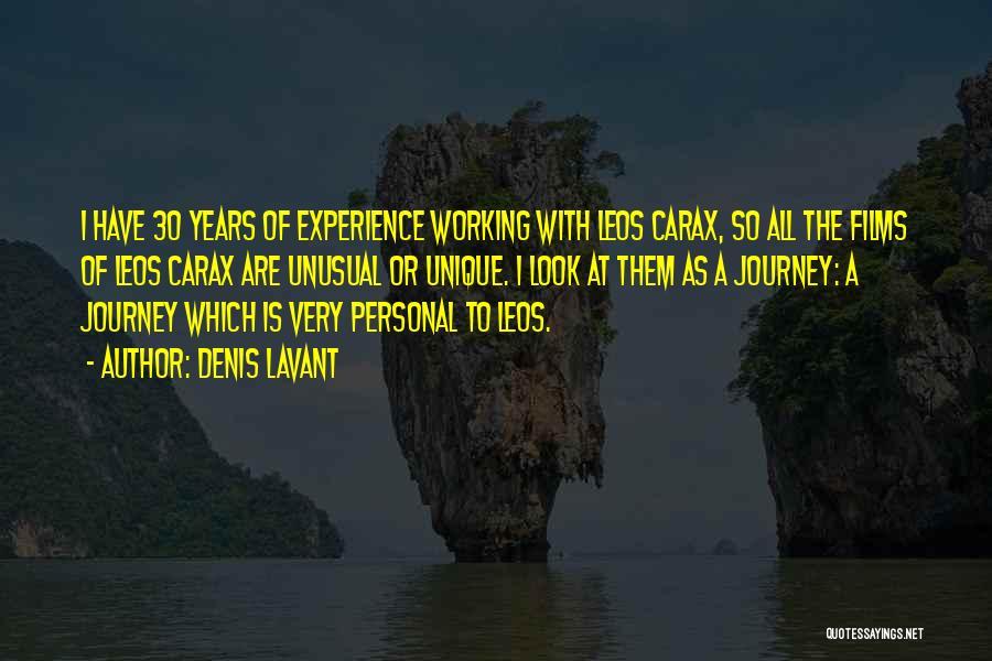 Leos Quotes By Denis Lavant