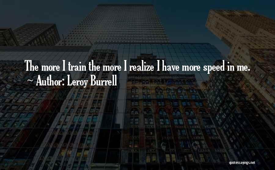 Leroy Burrell Quotes 1302778
