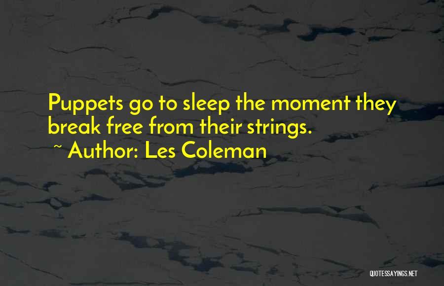 Les Coleman Quotes 656734
