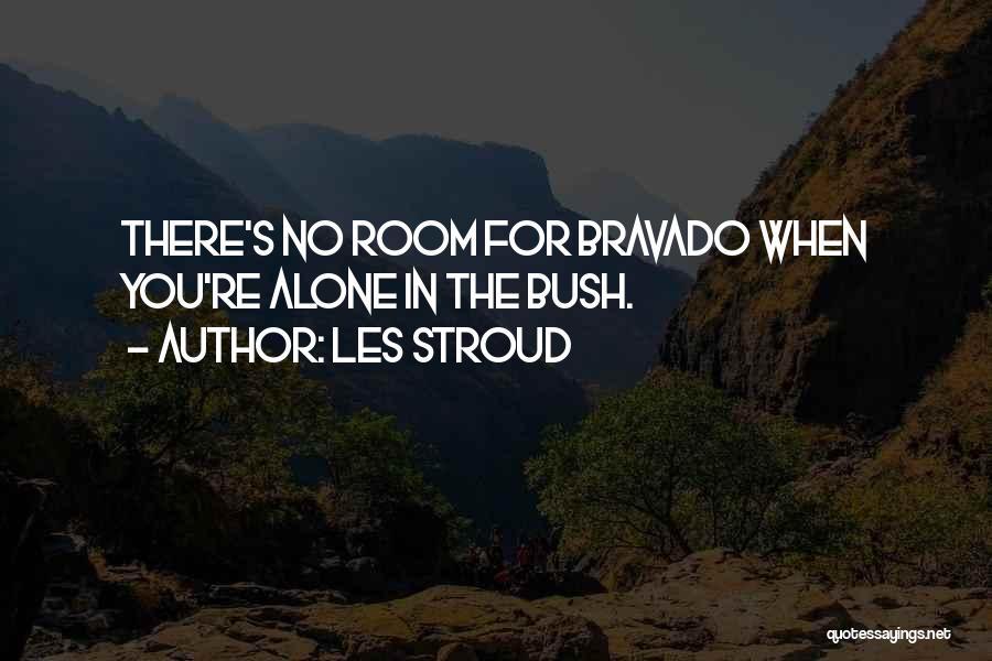 Les Stroud Quotes 286276