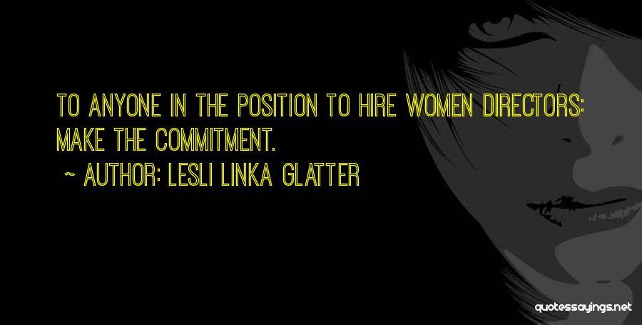Lesli Linka Glatter Quotes 1089767