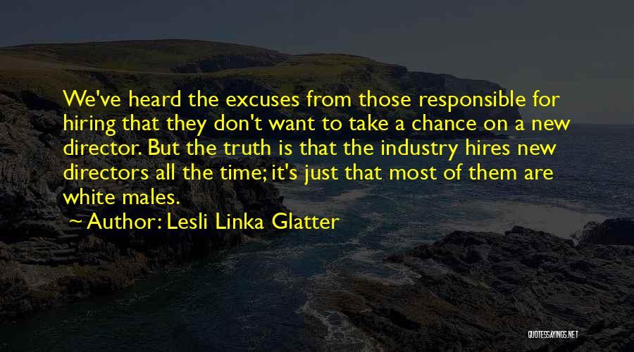 Lesli Linka Glatter Quotes 1925597