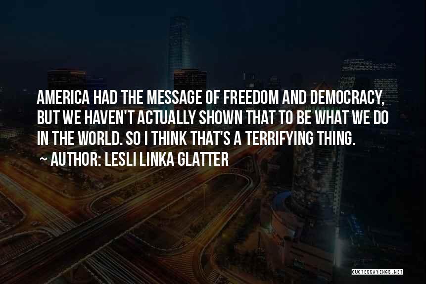 Lesli Linka Glatter Quotes 278414