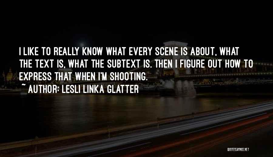 Lesli Linka Glatter Quotes 360942