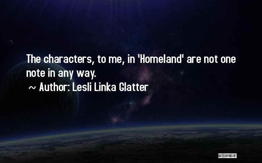 Lesli Linka Glatter Quotes 756184