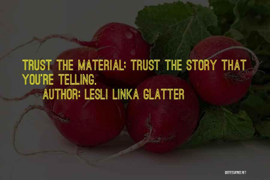 Lesli Linka Glatter Quotes 844853