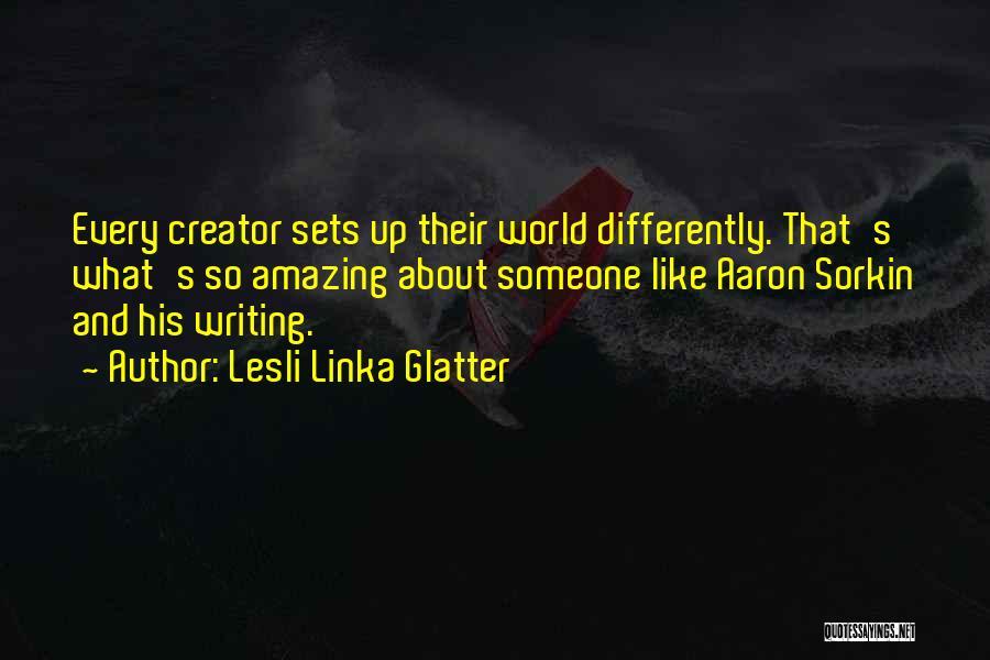 Lesli Linka Glatter Quotes 863119