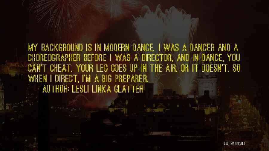 Lesli Linka Glatter Quotes 922985