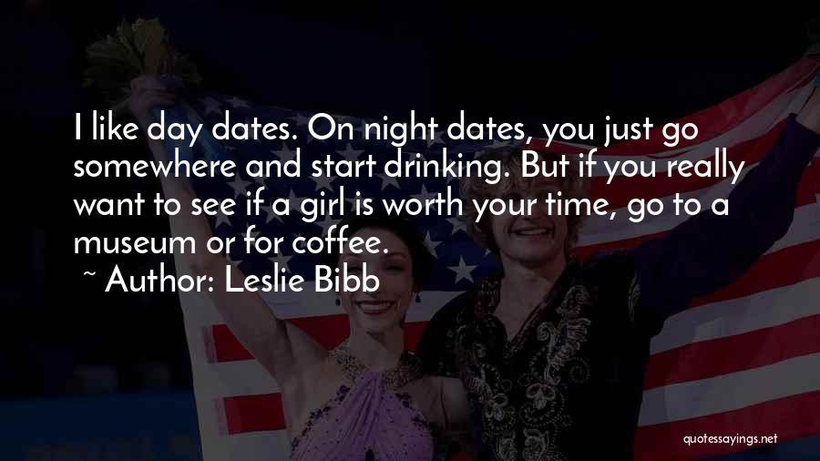 Leslie Bibb Quotes 1182377