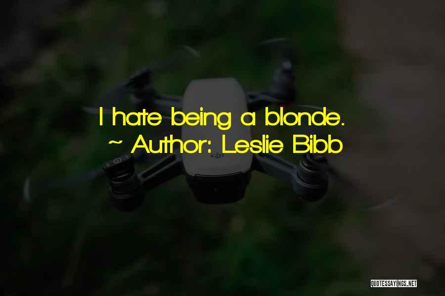 Leslie Bibb Quotes 1512356