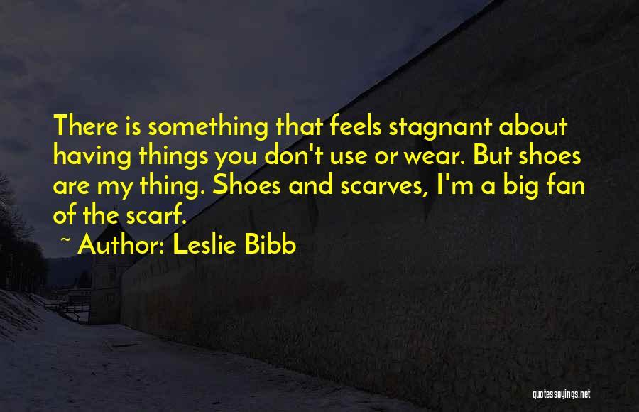 Leslie Bibb Quotes 2229480