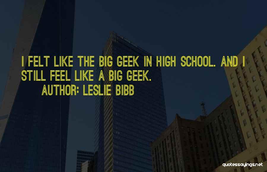 Leslie Bibb Quotes 338264