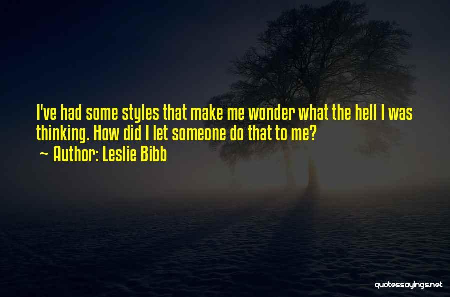 Leslie Bibb Quotes 556820