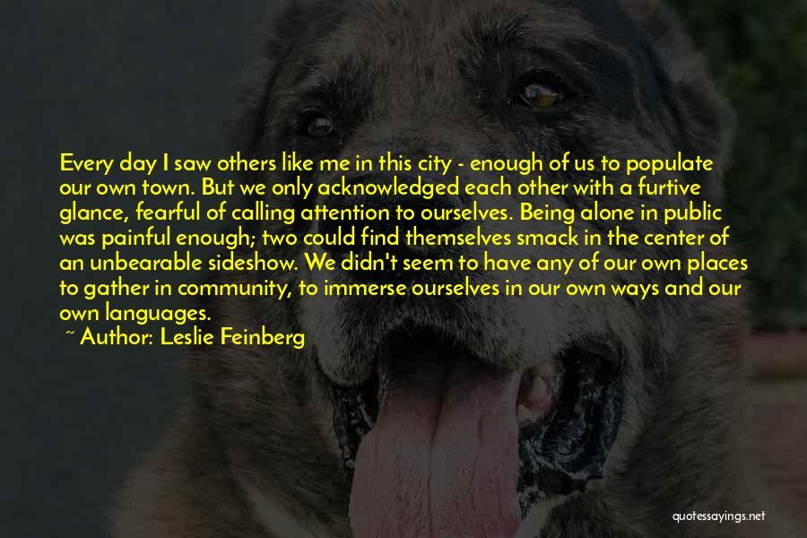 Leslie Feinberg Quotes 1151393
