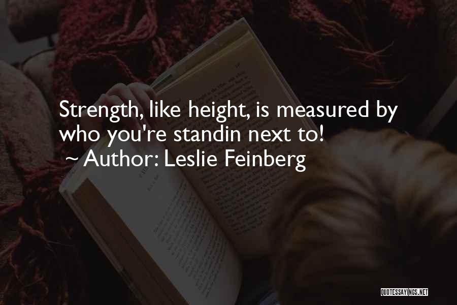 Leslie Feinberg Quotes 1205498