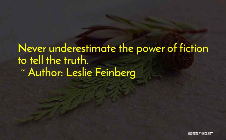 Leslie Feinberg Quotes 1329155