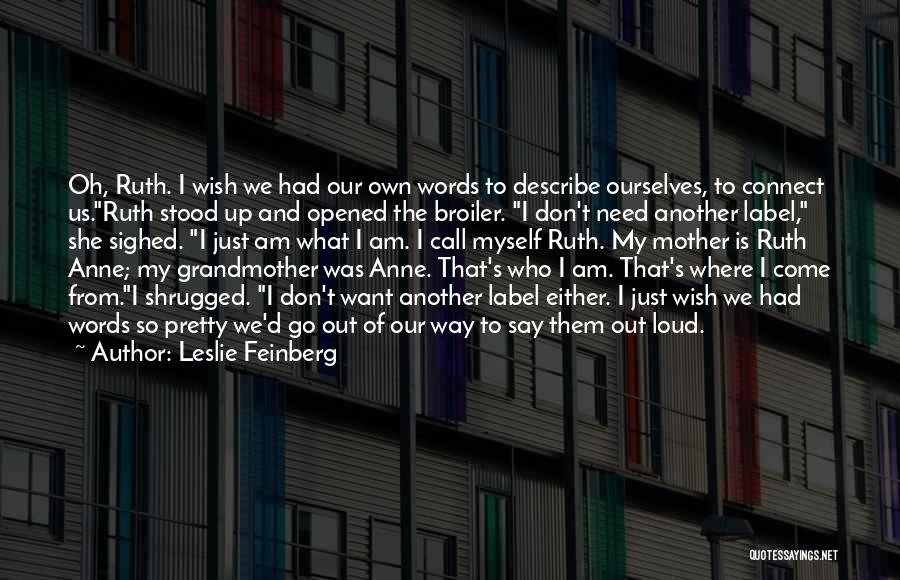 Leslie Feinberg Quotes 139918