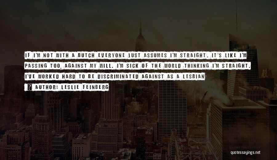 Leslie Feinberg Quotes 1434162