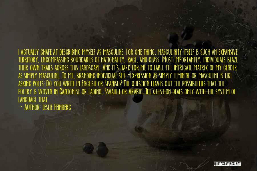 Leslie Feinberg Quotes 1504505