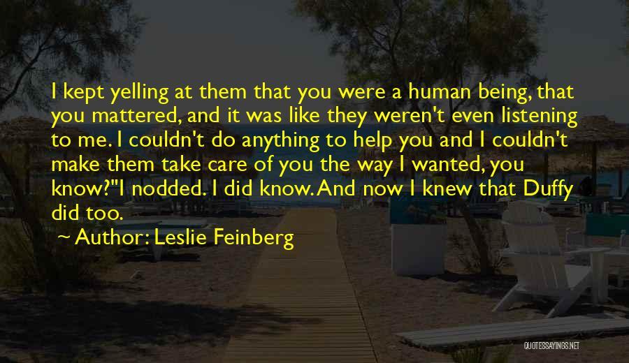 Leslie Feinberg Quotes 1556587