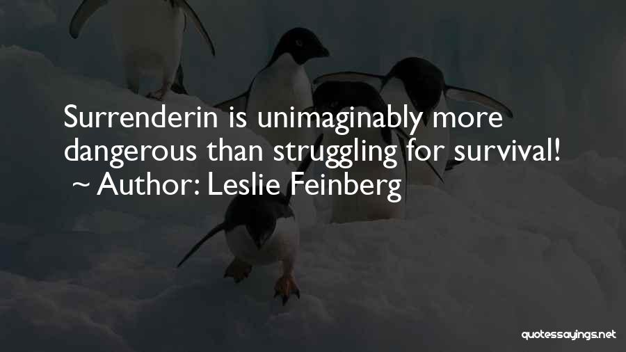 Leslie Feinberg Quotes 1572922