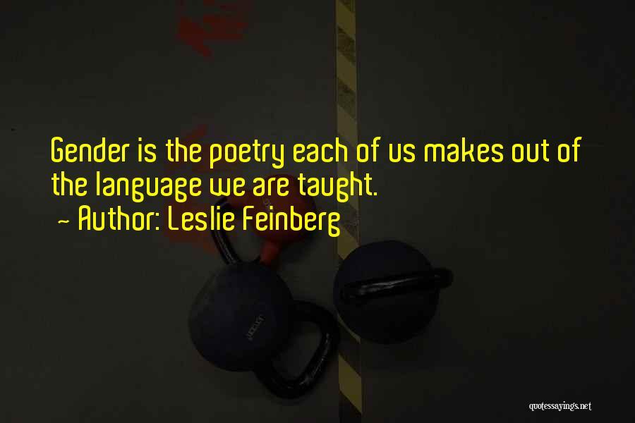 Leslie Feinberg Quotes 1598199