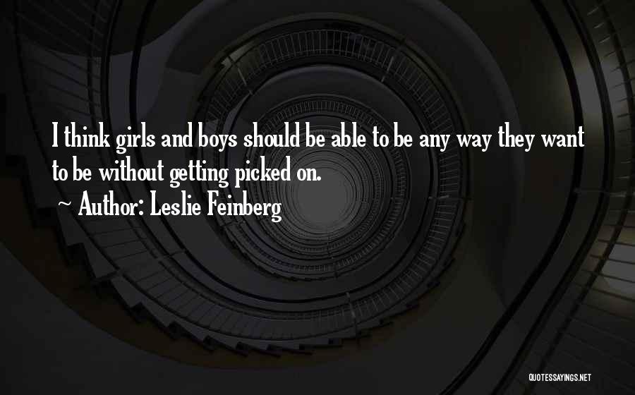 Leslie Feinberg Quotes 1935906