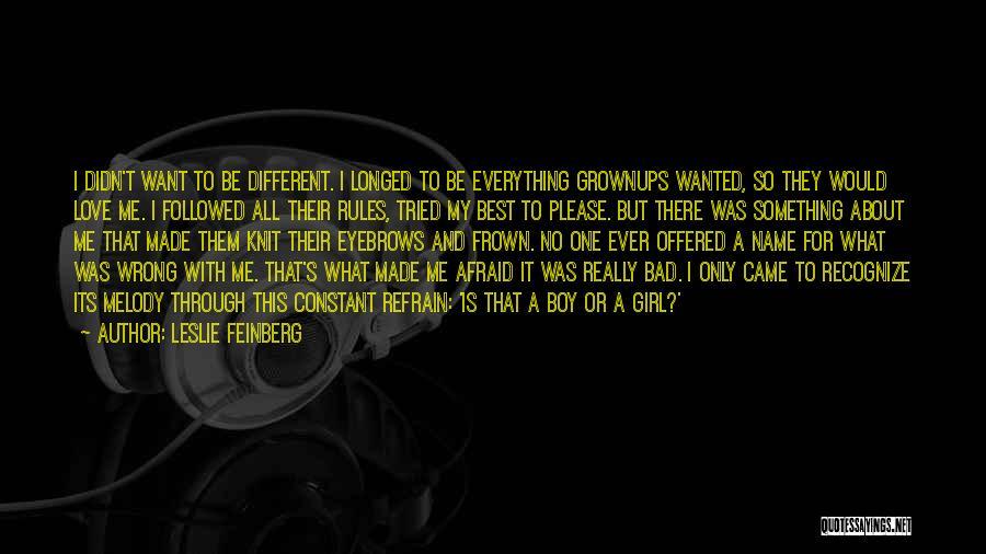 Leslie Feinberg Quotes 2169897