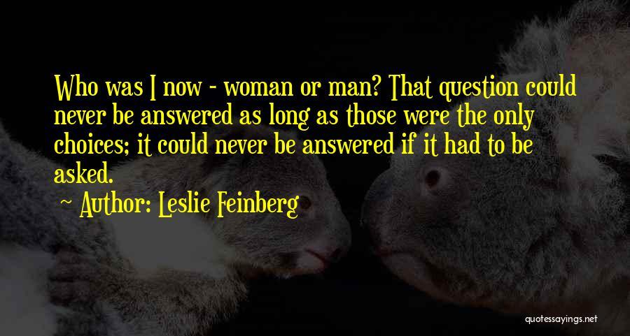 Leslie Feinberg Quotes 2214301