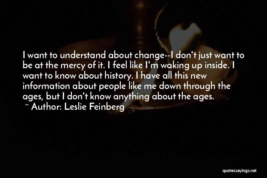 Leslie Feinberg Quotes 347566