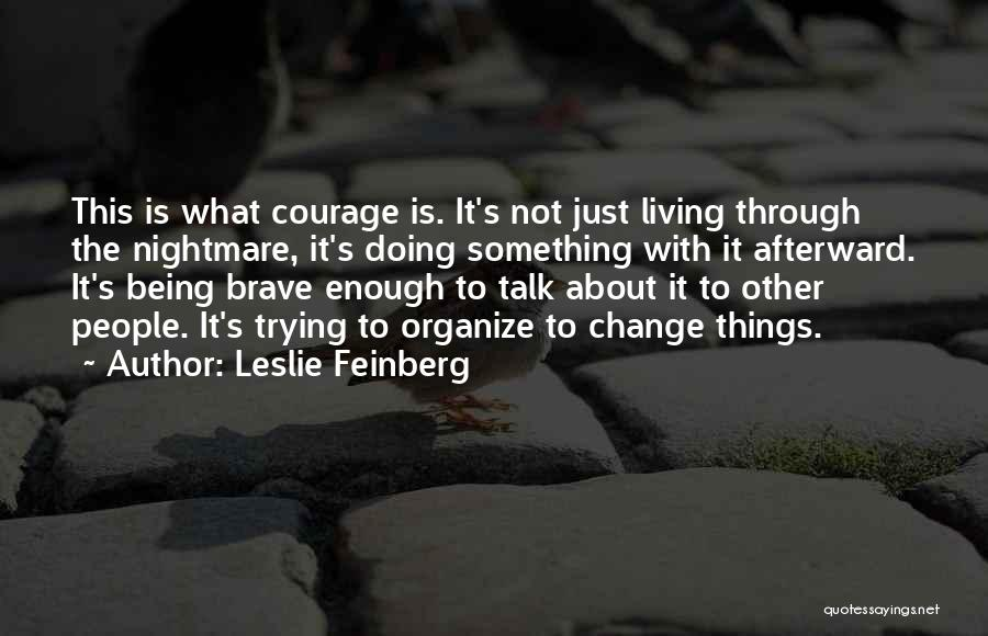 Leslie Feinberg Quotes 583372