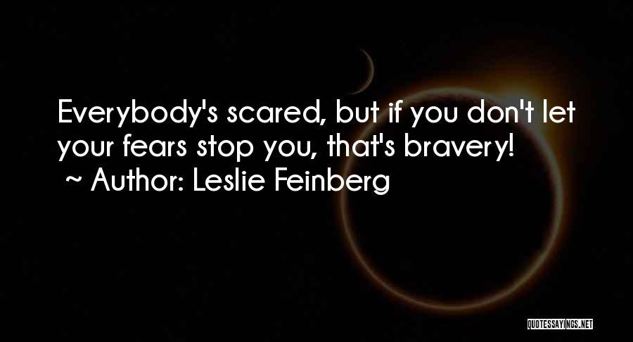 Leslie Feinberg Quotes 964168