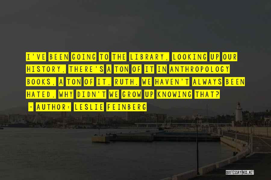 Leslie Feinberg Quotes 981355