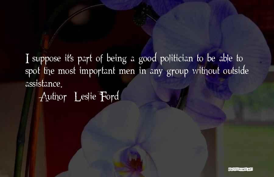 Leslie Ford Quotes 1043070