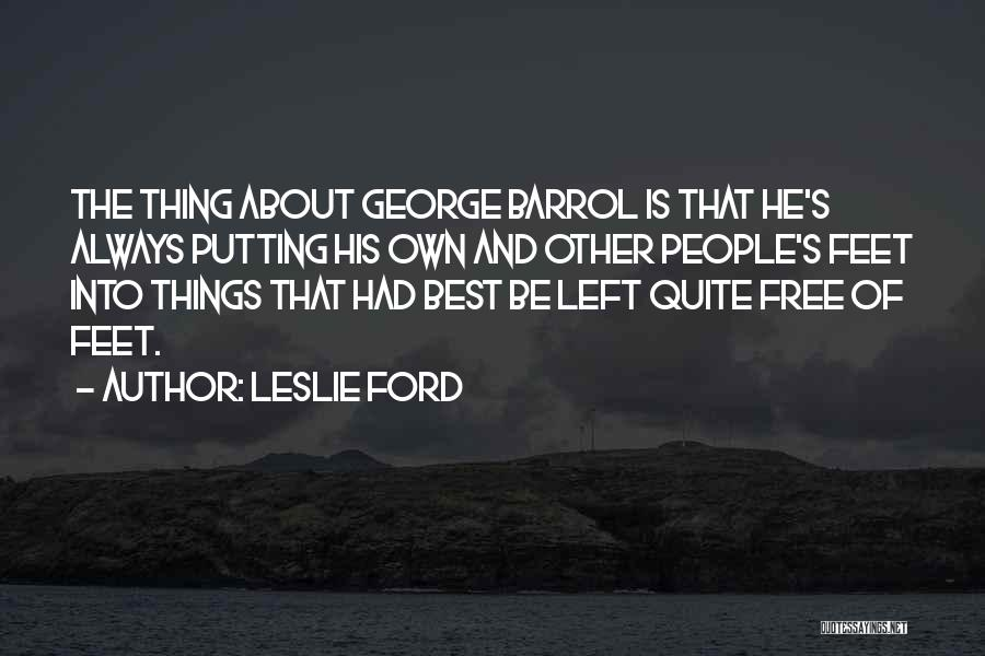 Leslie Ford Quotes 1626914