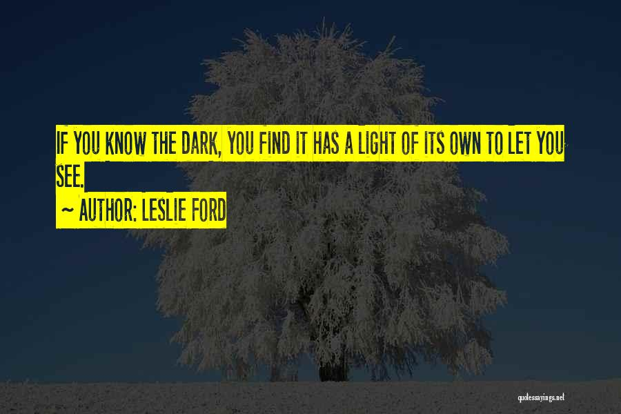 Leslie Ford Quotes 1967397