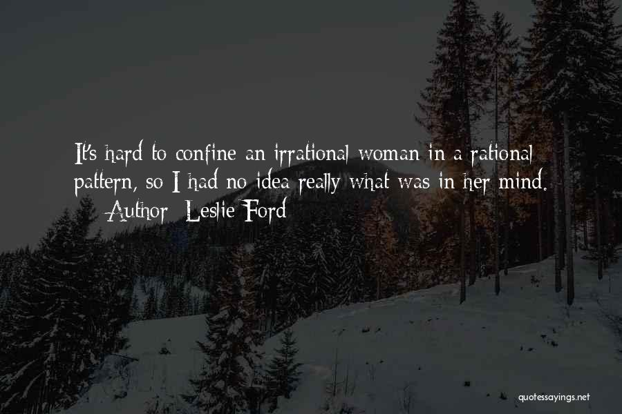 Leslie Ford Quotes 298002
