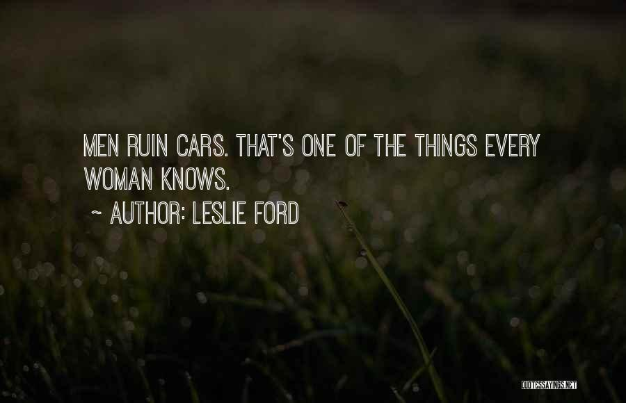 Leslie Ford Quotes 464232