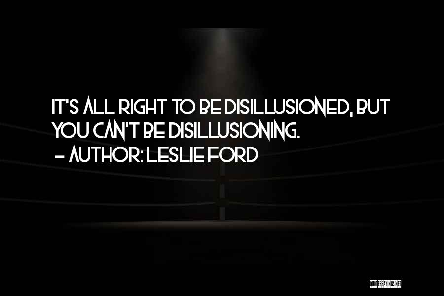 Leslie Ford Quotes 707636