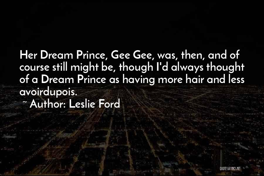 Leslie Ford Quotes 89218