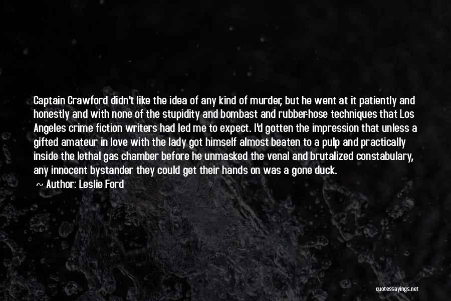 Leslie Ford Quotes 946058