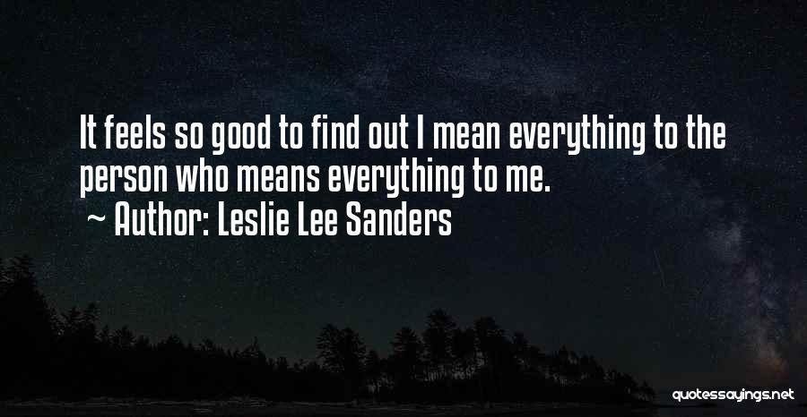 Leslie Lee Sanders Quotes 2049133